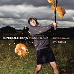 Off Camera Flash : Speedlighters Handbook by Syl Arena